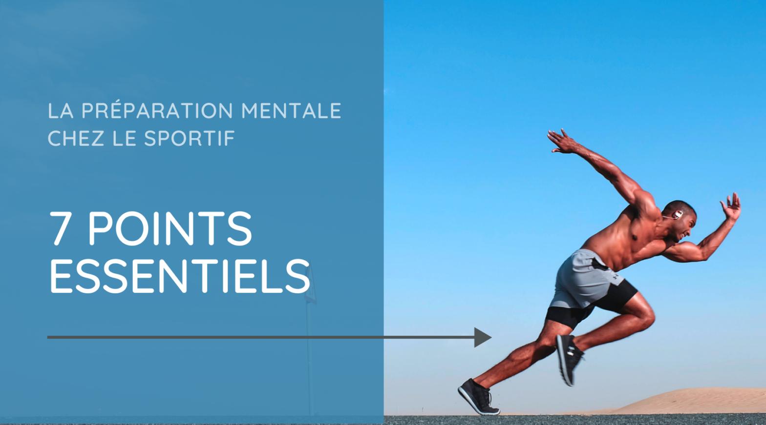 7 points essentiels à la préparation mentale d'un sportif