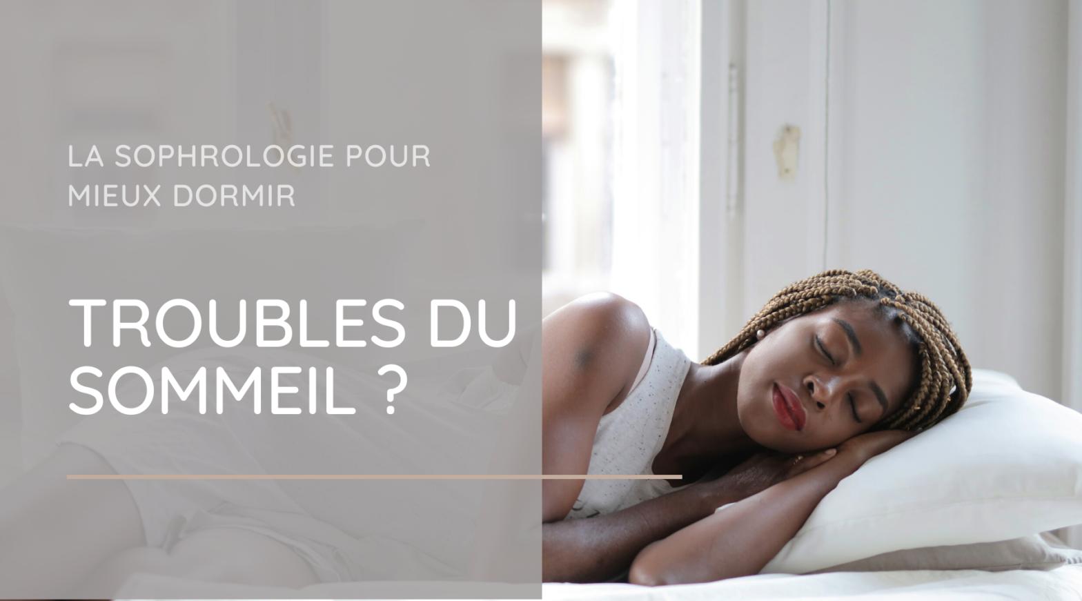 Troubles du sommeil : Comment la sophrologie peut vous aider à mieux dormir